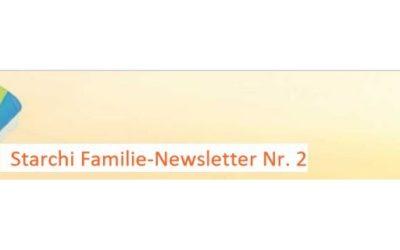 Starchi Familie-Newsletter Nummer 2