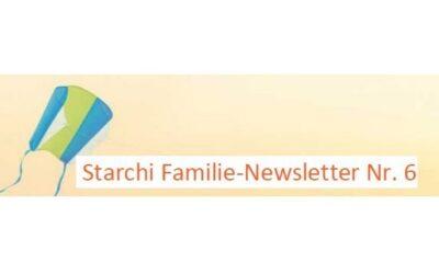 Starchi Familie-Newsletter Nummer 6
