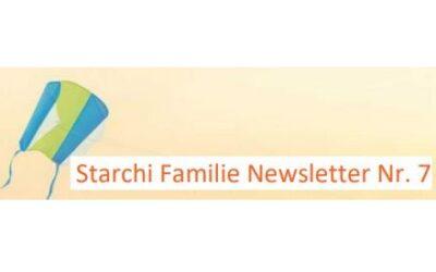 Starchi Familie Newsletter Nummer 7
