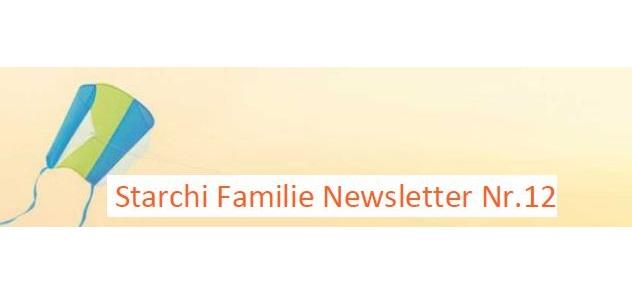 Starchi Familie Newsletter Nummer 12